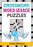 Book Cover Image. Title: Crossword Word Search Puzzles, Author: Patrick Blindauer