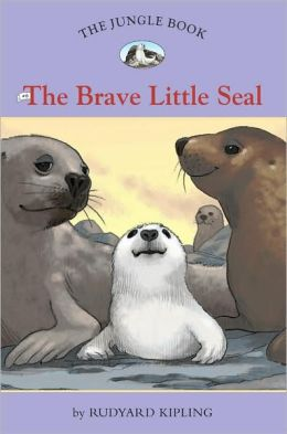 The Brave Little Seal (The Jungle Book Series #6)