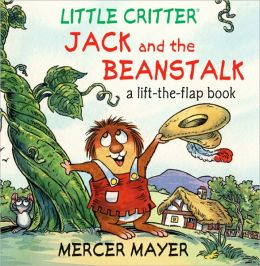 Jack and the Beanstalk: A Lift-the-Flap Book (Little Critter Series)