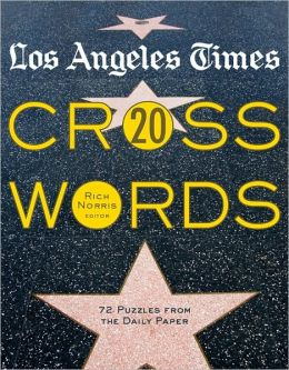 Los Angeles Times Crosswords 20: 72 Puzzles from the Daily Paper