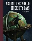 Jules Verne - Around the World in Eighty Days (Sterling Unabridged Classics Series)
