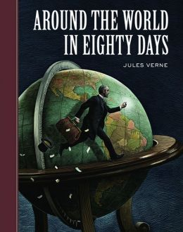 Around the World in Eighty Days (Sterling Unabridged Classics Series)