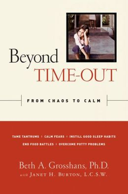 Beyond Time Out: From Chaos to Calm