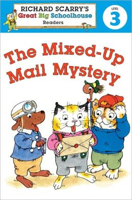 Richard Scarry's Readers (Level 3): The Mixed-Up Mail Mystery