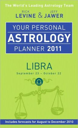 Your Personal Astrology Planner 2011: Libra