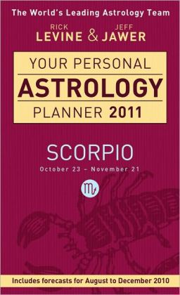 Your Personal Astrology Planner 2011: Scorpio