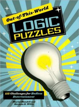 Out-of-This-World Logic Puzzles: 112 Challenges for Endless Entertainment