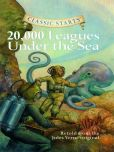 Jules Verne - Classic Starts: 20,000 Leagues Under the Sea (Classic Starts Series)