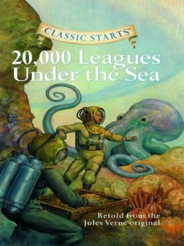 20,000 Leagues Under the Sea (Classic Starts Series)