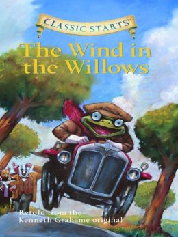 The Wind in the Willows (Classic Starts Series)
