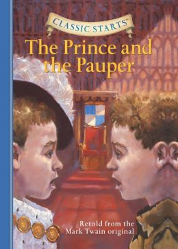 The Prince and the Pauper (Classic Starts Series)