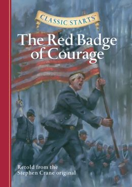 The Red Badge of Courage (Classic Starts Series)
