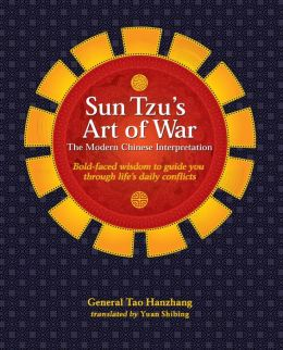 Sun Tzu's Art of War: The Modern Chinese Interpretation