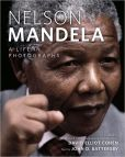Book Cover Image. Title: Nelson Mandela:  A Life in Photographs, Author: David Elliot Cohen