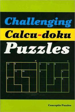Challenging Calcu-doku Puzzles