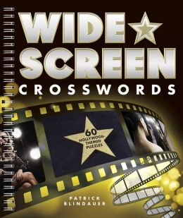Wide-Screen Crosswords: 60 Hollywood-Themed Puzzles