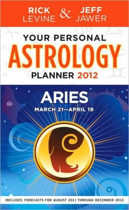 Your Personal Astrology Guide 2012 Aries