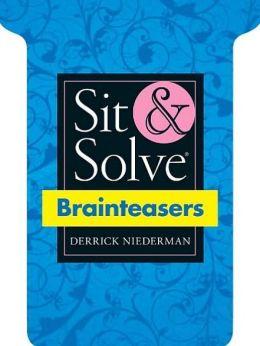 Sit & Solve Brainteasers