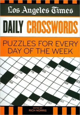 Los Angeles Times Daily Crosswords: Puzzles for Every Day of the Week