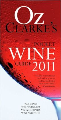 Oz Clarke's Pocket Wine Guide 2011