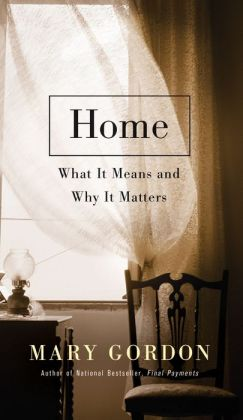 Home: What It Means and Why It Matters