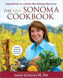 The New Sonoma Cookbook: The Most Flavorful Recipes Under the Sun