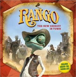 Rango: The New Sheriff in Town (Rango Movie Series)