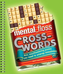 mental_floss Crosswords: Rich, Mouthwatering Puzzles You Need to Unwrap Immediately!