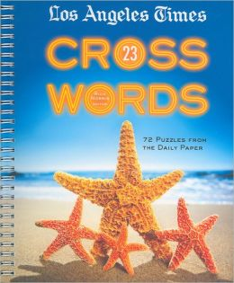Los Angeles Times Crosswords 23: 72 Puzzles from the Daily Paper