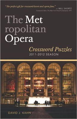 The Metropolitan Opera: Crosswords for Opera Lovers