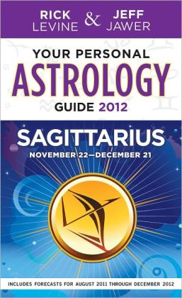Your Personal Astrology Guide 2012 Sagittarius