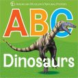 Book Cover Image. Title: ABC Dinosaurs, Author: American Museum of Natural History