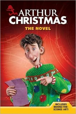 Arthur Christmas: The Novel