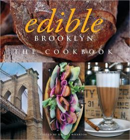 Edible Brooklyn: The Cookbook (PagePerfect NOOK Book)