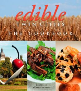 Edible Twin Cities: The Cookbook (PagePerfect NOOK Book)