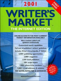 2001 Writer's Market: 8000 Editors Who Buy What You Write