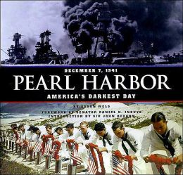 Pearl Harbor: December 7, 1941: America's Darkest Day