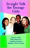 Straight Talk for Teenage Girls
