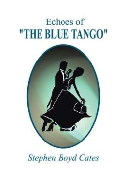 Echoes of the Blue Tango