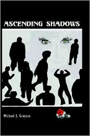 Ascending Shadows