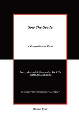 Sow the Seeds: A Composition in Verse