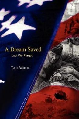 A Dream Saved: Lest We Forget