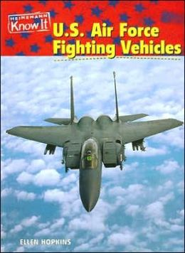 U. S. Air Force Fighting Vehicles