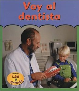 Voy Al Dentista (Going to the Dentist)