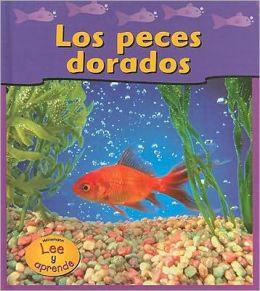 Los Peces Dorados = Goldfish