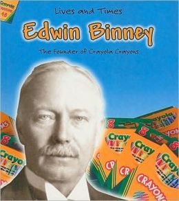 Edwin Binney: The Founder of Crayola Crayons