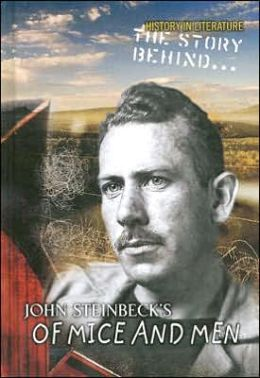 Story behind John Steinbeck's of Mice and Men