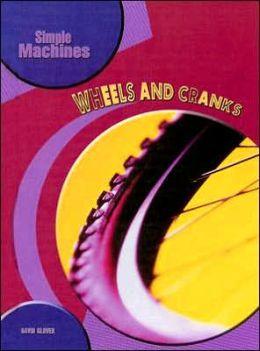 Wheels and Cranks