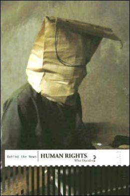 Human Rights: Who Decides?