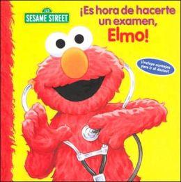 Es hora de hacerte un examen, Elmo